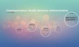 Communication: Health Services Administration