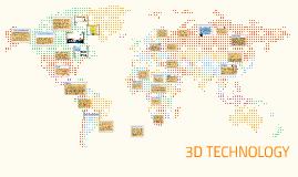 3D TECHNOLOGY