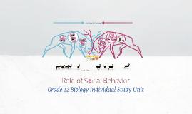 Copy of Role of Social Behavior