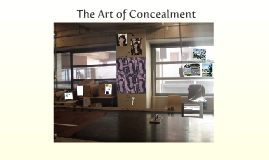 The Art of Concealment