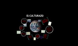 EL CULTURAZO