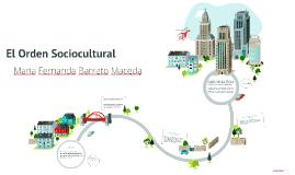 El Orden Sociocultural