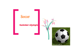 Soccer summer Olympic