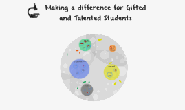 Making a difference for Gifted and Talented Students