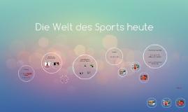Die Welt des Sports heute
