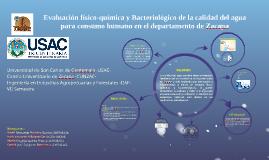 Evaluación físico-química y Bacteriológico de la calidad del
