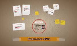 Premaster iBMG