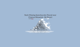 Body Missing Snowboarder Found near Cypress Ski Resort