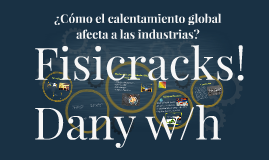 Efectos del Calentamiento Global en la Industria