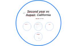 Second year as Aupair. California