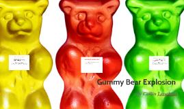 Collin Lenahan Gummy Bear Explosion