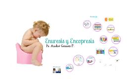 Enuresis & Encopresis