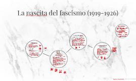 La nascita del fascismo (1919-26)