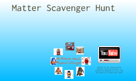 Copy of Matter Scavenger Hunt