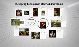 The Age of Revolution in Britain and America