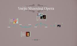 Yue Ju opera