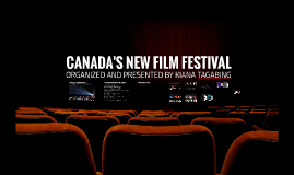 Canada's New Film Festival
