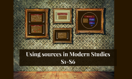 Using sources in Modern Studies