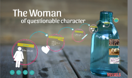 The Women of Questionable Character
