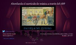 Abordando el currículo de música a través del Aprendizaje Basado en Proyectos