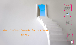 Motor-Free Visual Perception Test : 3rd Edition