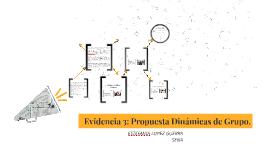 Evidencia 3: Propuesta Dinámicas de Grupo.