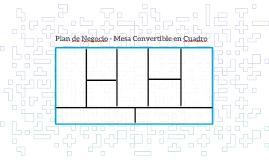 Plan de Negocio - Mesa Convertible en Cuadro