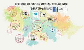Copy of Effects of ICT on Social skills and relationships