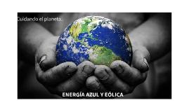 Copy of Cuidemos el planetaENERGÍA AZUL