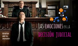 """""""Las emociones en la decisión judicial"""""""