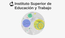 Instituto Superior de Educacion y Trabajo