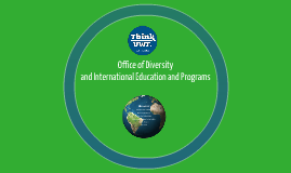 Office of Diversity and International Education and Programs