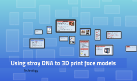 Using stray DNA to 3D print face models
