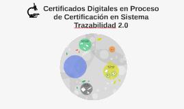 Certificados Digitales en Proceso de Certificación