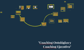 Coaching Ontologico y coaching ejecutivo