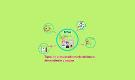 Copy of Tipos de presentadores electrónicos de escritorio y online