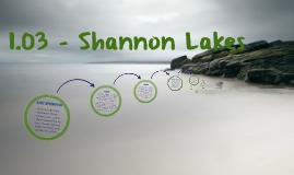 1.03 - Shannon Lakes