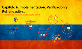 Copy of Capitulo 6. Implementacion, Verificacion y Refrendacion