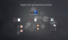 Copy of tipos de presentaciones