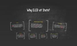Why ELED?