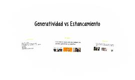Generatividad vs Estancamiento