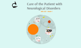 Care of the Patient with Neurological Disorders