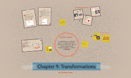 Chapter 9: Transformations