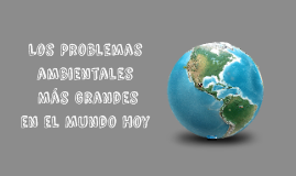 Copy of Presentacion del medio ambiente