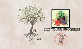 ECO YOUNG PROGRESS