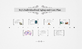 Ivy's Individualized Aging and Care Plan