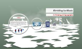 Shrinking Ice Sheets