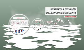 Copy of AUSTIN Y LA FILOSOFIA DELLENGUAJECORRIENTE