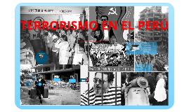 Copy of TERRORISMO EN EL PERU