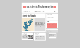 Copy of uses of adverb of affirmation and negation